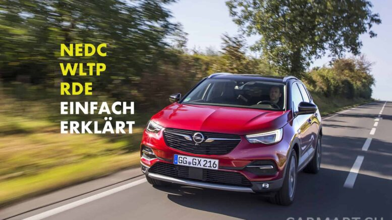 NEDC WLTP RDE Opel einfach erklärt